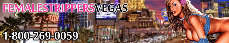 Female Strippers Vegas